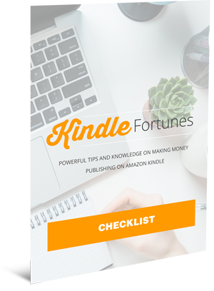 Kindle Fortunes Checklist