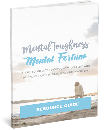 Mental Toughness Mental Fortune Resource Cheat Sheet