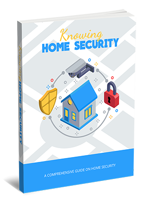 Knowing Home Security