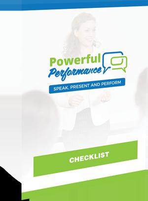 Powerful Performance Checklist