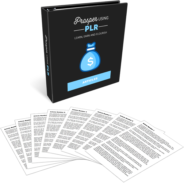 Prosper Using PLR High-Quality PLR Articles