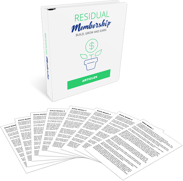 Residual Membership High-Quality PLR Articles