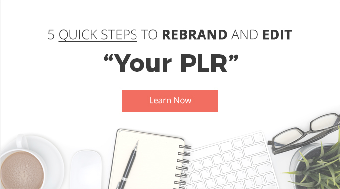 Rebrand and Edit PLR